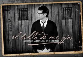 El brillo de mis ojos Jesús Adrián Romero