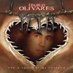 Pablo Olivares | Voy a entregar mi corazón