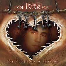 Pablo Olivares Voy a entregar mi corazón
