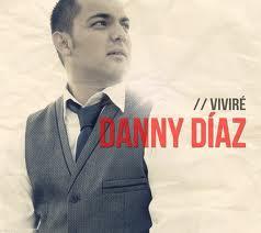 Nuestro Dios Danny Díaz