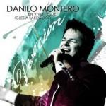 Ven a este lugar Danilo Montero