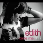 Eres todo lo que quiero Edith