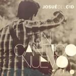 Un cántico nuevo Josué del Cid