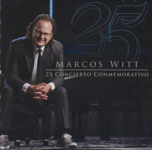Marcos Witt 25 Conmemorativo