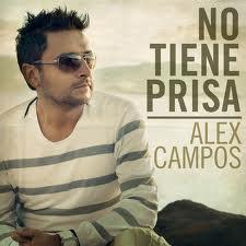 No tiene prisa Alex Campos