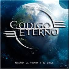 Canten la tierra y el cielo Código Eterno